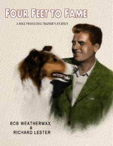 """Cover page of """"Four Feet to Fame: A Hollywood Dog Trainer's Journey"""""""